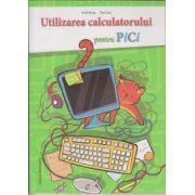 Utilizarea calculatorului pentru PICI ( Editura: Nominatrix, Autor: Emil Onea, Toni Leu ISBN 978-606-94073-3-2 )