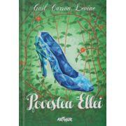 Povestea Ellei ( Editura: Art, Autor: Gail Carson Levine ISBN 978-606-8620-2 )