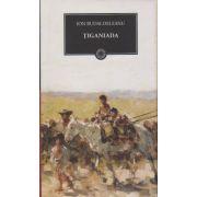 Tiganiada ( Editura: Art, Autor: Ion Budai -Deleanu ISBN 978-606-588-094-8 )