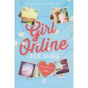 Girl Online ( Editura: Epica, Autor: Zoe Sugg ISBN 978-606-93832-1-6 )