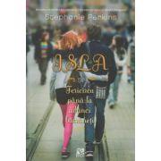 ISLA si Fericirea pana la adanci batraneti ( Editura: EPICA, Autor: Stephanie Perkins ISBN 978-606-93832-8-5)