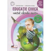 Educatie civica caietul elevului pentru clasa a III -a Dumitra Radu ( Editura: Aramis, Autor: Dumitra Radu, Gherghina Andrei ISBN 978-606-706-221-2 )