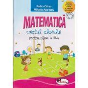 Matematica caietul elevului pentru clasa a III-a ( Editura: Aramis, Autor: Rodica Chiran, Mihaela-Ada Radu ISBN 978-606-706-232-8 )