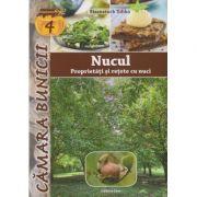 Nucul, Proprietati si retete cu nuci ( Editura: Casa, Autor: Eisenstock Ildiko ISBN 978-606-787-004-6 )