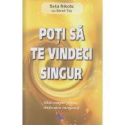 Poti sa te vindeci singur ghid complet pentru vindecarea energetica ( Editura: For You, Autor: Seka Nikoloc ISBN 978-606-639-055-2 )