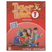 Tiger Time 1 Student 's Book ( Editura: Macmillan, Autor: Carol Read, Mark Ormerod ISBN 978-0-230-48390-3 )