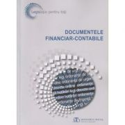 Documentele financiar-contabile ( Editura: Monitorul Oficial ISBN 978-973-567-927-9 )