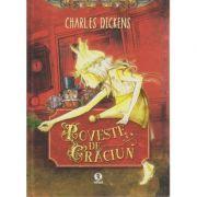 Poveste de Craciun ( Editura Arthur, Autor: Charles Dickens ISBN 978-606-8044-18-7 )