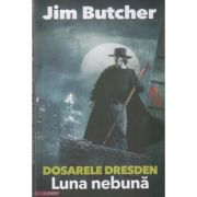 Dosarele Dresden Vol 2 - Luna nebuna ( Editura: Final Chapter, Autor: Jim Butcher ISBN 978-606-93443-4-7 )