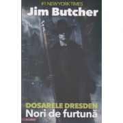 Dosarele Dresden Volumul 1 - Nori de furtuna ( Editura: Final Chapter, Autor: Jim Butcher ISBN 9786069334309 )