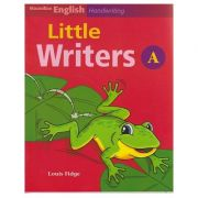 Litle Writers A for Handwriting ( Editura: Macmillan, Autor: Louis Fidge ISBN 978-1-4050-6078-3 )