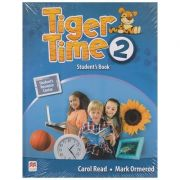 Tiger Time 2 Student s Book ( Editura: Macmillan, Autor: Carol Read, Mark Ormerod ISBN 978-0-230-48395-8 )