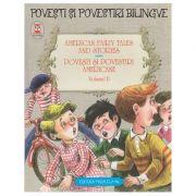 American Fairy Tales and Stories / Povesti si povestiri americane volumul II ( Editura: Paralela 45 ISBN 978-973-47-2093-4 )