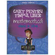 Caiet pentru timpul liber matematica clasa a VII-a ( Editura: Paralela 45, Autor: Maria Zaharia ISBN 978-973-47-2252-5 )