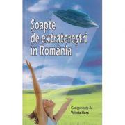 Soapte de extraterestri in Romania Vol I - Dialoguri Telepatice