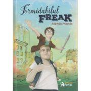 Formidabilul Freak ( Editura: Booklet, Autor: Rodman Philbrick ISBN 978-606-590-312-8 )