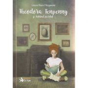 Theodora Tenpenny si tabloul pierdut ( Editura: Booklet, Autor: Laura Marx Fitzgerald ISBN 978-606-590-313-5 )
