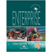 Curs limba engleză Enterprise 4 Caiet de activitati video ( editura: Express Publishing, autori: Virginia Evans, Jenny Dooley ISBN 978-1-84466-143-5 )