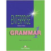 Curs de gramatica limba engleza Enterprise Grammar 1 Manualul elevului ( Editura: Express Publishing, Autor: Virginia Evans, Jenny Dooley ISBN 978-1-903128-73-2 )