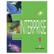 Curs limba engleză Enterprise 1 Manualul elevului ( Editura: Express Publishing, Autor: Virginia Evans, Jenny Dooley ISBN 978-1-84216-089-3 )