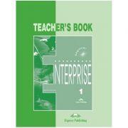 Curs limba engleză Enterprise 1 Manualul profesorului ( Editura: Express Publishing, Autor: Virginia Evans, Jenny Dooley ISBN 978-1-84216-090-9 )