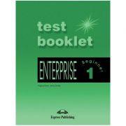 Curs limba engleză Enterprise 1 Teste ( editura: Express Publishing, autori: Virginia Evans, Jenny Dooley ISBN 978-1-84216-675-8 )