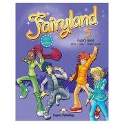 Curs limba engleză Fairyland 5 Pachetul elevului ( Editura: Express Publishing, Autor: Jenny Dooley, Virginia Evans ISBN 978-1-78098-924-2 )