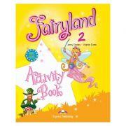 Curs limba engleză Fairyland 2 Caietul elevului ( Editura: Express Publishing, Autor: Jenny Dooley, Virginia Evans ISBN 978-1-84679-674-6 )