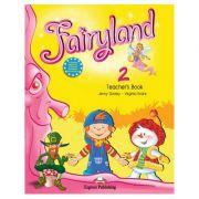 Curs limba engleză Fairyland 2 Manualul profesorului cu postere ( Editura: Express Publishing, Autor: Jenny Dooley, Virginia Evans ISBN 9781846796944 )
