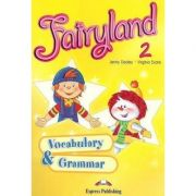 Curs limba engleză Fairyland 2 Caiet exerciţii gramatică şi vocabular ( Editura: Express Publishing, Autor: Jenny Dooley, Virginia Evans ISBN 978-1-84862-158-9 )