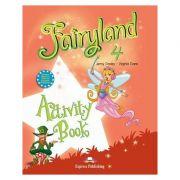 Curs limba engleză Fairyland 4 Caietul elevului ( Editura: Express Publishing, Autor: Jenny Dooley, Virginia Evans ISBN 978-1-84679-487-2 )