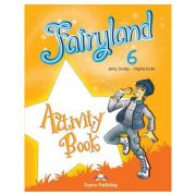 Curs limba engleză Fairyland 6 Caietul elevului ( Editura: Express Publishing, Autor: Jenny Dooley, Virginia Evans ISBN 978-0-85777-465-1 )