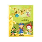 Curs Lb. Engleză – Fairyland Starter Manualul elevului ( Editura: Express Publishing, Autor: Jenny Dooley, Virginia Evans ISBN 978-1-84679-985-3 )