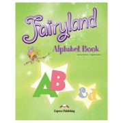 Curs limba engleză Fairyland 3 Alphabet Book ( Editura: Express Publishing, Autor: Jenny Dooley, Virginia Evans ISBN 978-1-84679-385-1 )