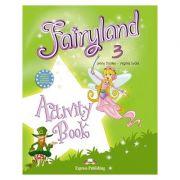 Curs limba engleză Fairyland 3 Caietul elevului ( Editura: Express Publishing, Autor: Jenny Dooley, Virginia Evans ISBN 978-1-84679-386-8 )