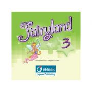 Curs limba engleză Fairyland 3 Iebook ( Editura: Express Publishing, Autor: Jenny Dooley, Virginia Evans ISBN 978-0-85777-567-2 )