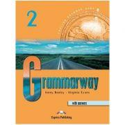 Curs de gramatică limba engleză Grammarway 2 cu răspunsuri Manualul elevului ( Editura: Express Publishing, Autor: Jenny Dooley, Virginia Evans ISBN 978-1-84216-366-5 )