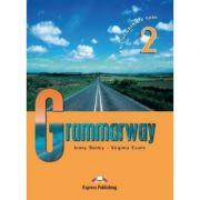 Curs de gramatică limba engleză Grammarway 2 Manualul elevului ( Editura: Express Publishing, Autor: Jenny Dooley, Virginia Evans ISBN978-1-84466-596-9 )