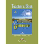 Curs de gramatică limba engleză Grammarway 4 Manualul profesorului ( Editura: Express Publishing, Autor: Jenny Dooley, Virginia Evans ISBN 978-1-903128-98-5 )