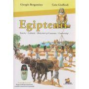 Egiptenii Enciclopedie ( Editura: Lizuka Educativ, Autor: Giorgio Bergamino, Gaia Giuffredi ISBN 978-606-93136-4-0 )