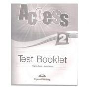 Curs limba engleză Access 2 Teste ( Editura: Express Publishing, Autor: Virginia Evans, Jenny Dooley ISBN 9781848627277 )
