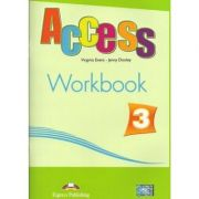 Curs limba engleză Access 3 Caietul elevului ( Editura: Express Publishing, Autor: Virginia Evans, Jenny Dooley ISBN 978-1-84679-793-4 )