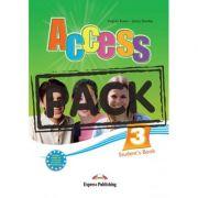 Curs limba engleza Access 3 Pachetul elevului cu iebook ( Editura: Express Publishing, Autor: Virginia Evans, Jenny Dooley ISBN 978-1-78098-053-9 )