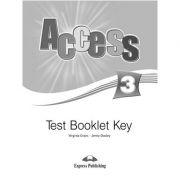 Curs limba engleză Access 3 Cheie la teste ( Editura: Express Publishing, Autor: Virginia Evans, Jenny Dooley ISBN 978-1-84862-719-2 )