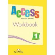Curs limba engleză Access 1 Caietul elevului ( Editura: Express Publishing, Autor: Virginia Evans, Jenny Dooley ISBN 978-1-84679-471-1 )