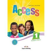 Curs limba engleză Access 1 Manualul elevului ( Editura: Express Publishing, Autor: Virginia Evans, Jenny Dooley ISBN 978-1-84679-470-4 )