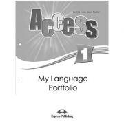 Curs limba engleza Access 1 My Language Portfolio ( Editura: Express Publishing, Autor: Virginia Evans, Jenny Dooley ISBN 978-1-84862-290-6 )