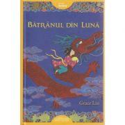 Batranul din Luna ( Editura: Arthur, Autor: Grace Lin, ISBN 978-606-8044-63-7 )