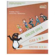 Educatie Civica clasa a III-a Semestrul 2 ( Editura: Art Grup Editorial, Autor: Tudora Pitila, Cleopatra Mihailescu ISBN 978-606-710-327-4 )