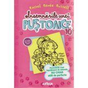 Insemnarile unei pustoaice volumul 10 ( Editura: Arthur, Autor: Rachel Renee Russell ISBN 978-606-788-014-4 )